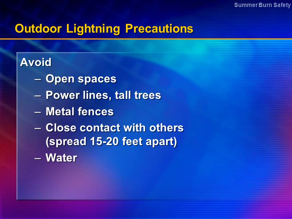 Outdoor Lightning Precautions
