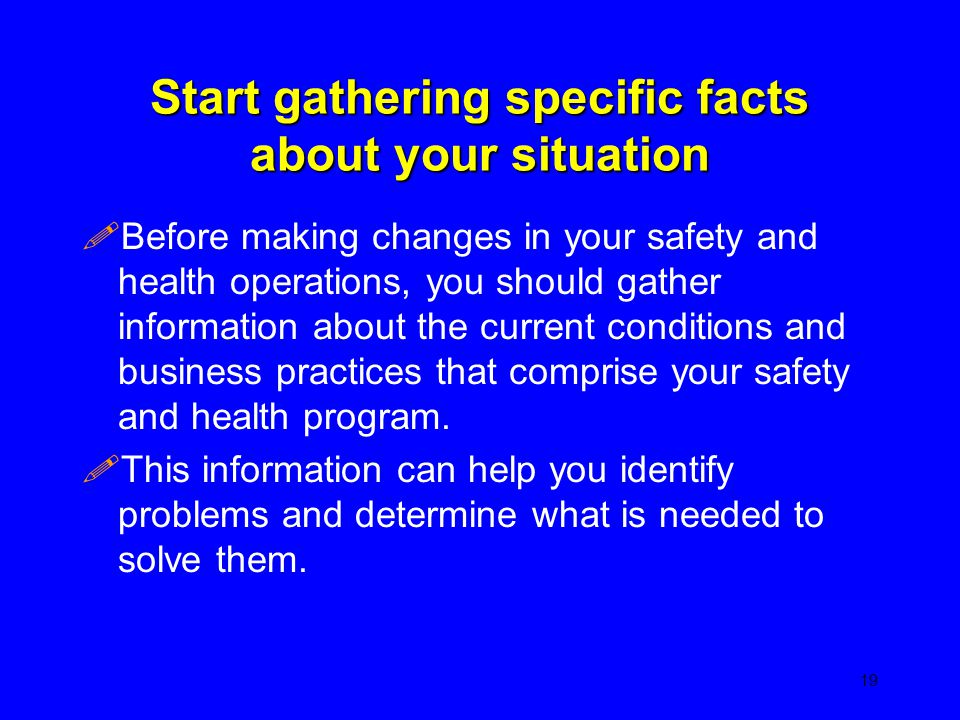 Start gathering specific facts about your situation