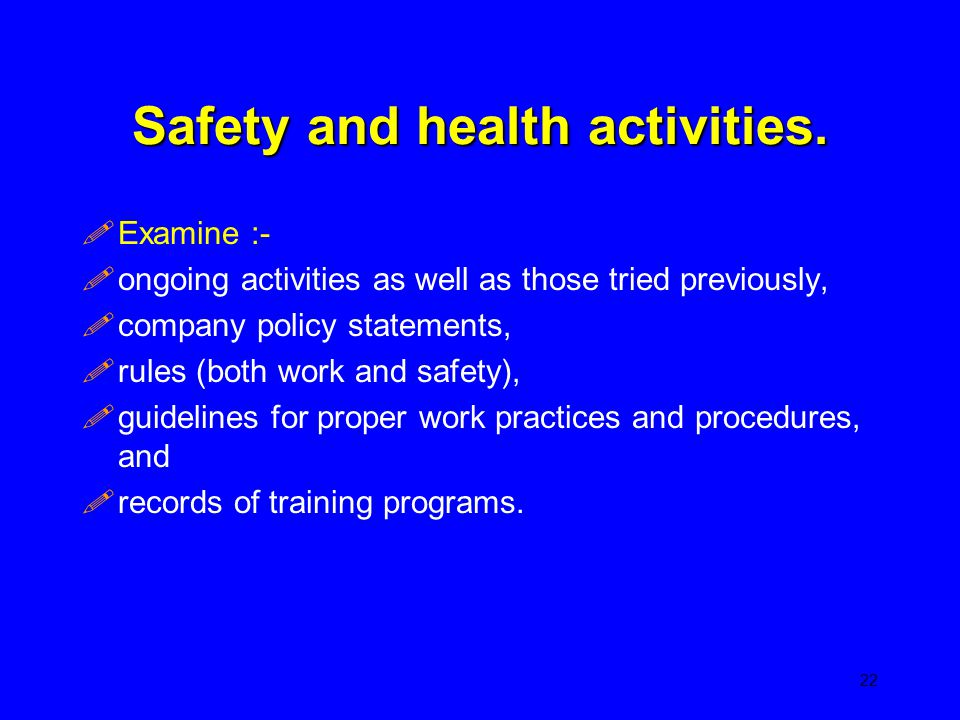 Safety and health activities.
