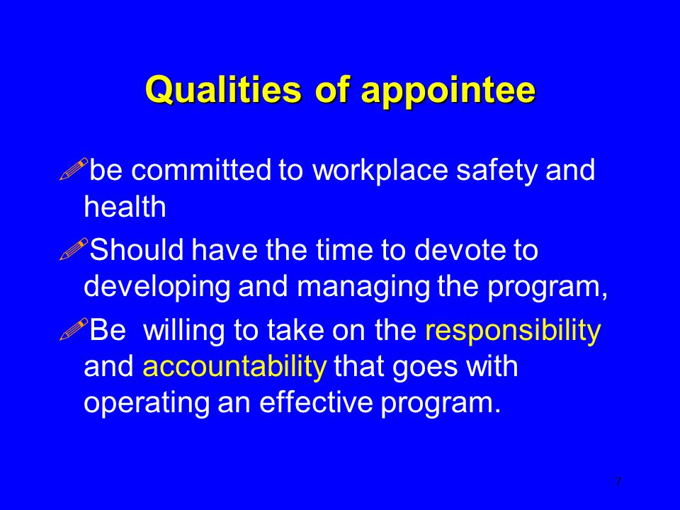 Qualities of appointee