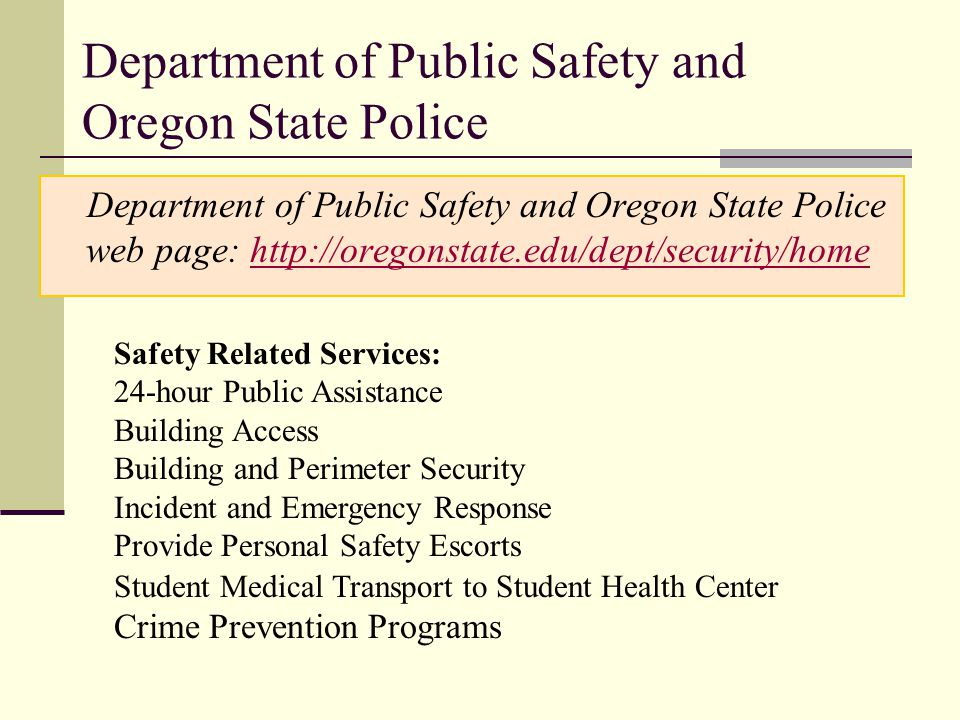 Department of Public Safety and Oregon State Police