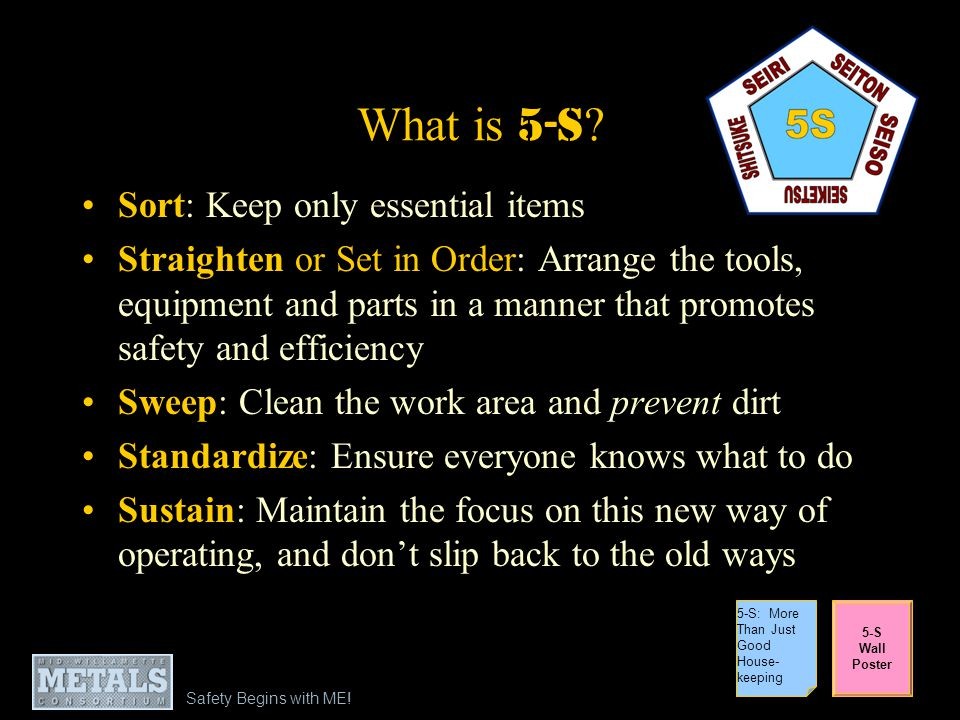 What is 5-S Sort: Keep only essential items