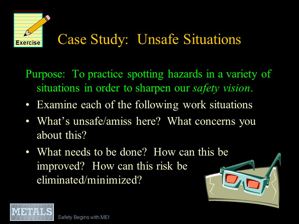 Case Study: Unsafe Situations