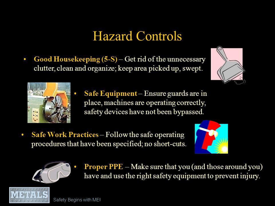 Safety Begins with ME - Module 1: Recognizing and Controlling Safety Hazards