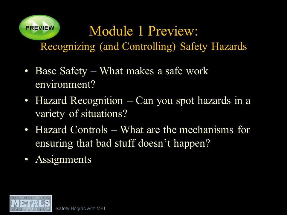 Module 1 Preview: Recognizing (and Controlling) Safety Hazards