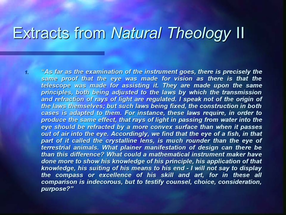 Extracts from Natural Theology II