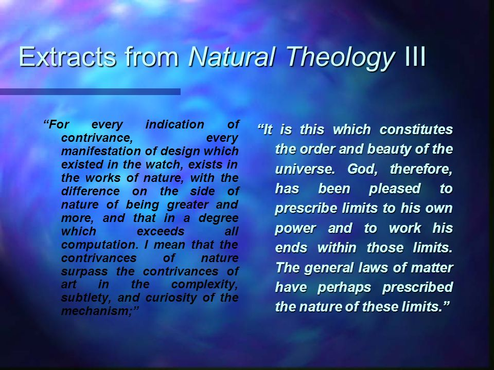 Extracts from Natural Theology III