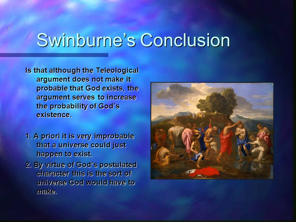 Swinburne's Conclusion