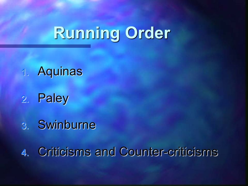 Running Order Aquinas Paley Swinburne