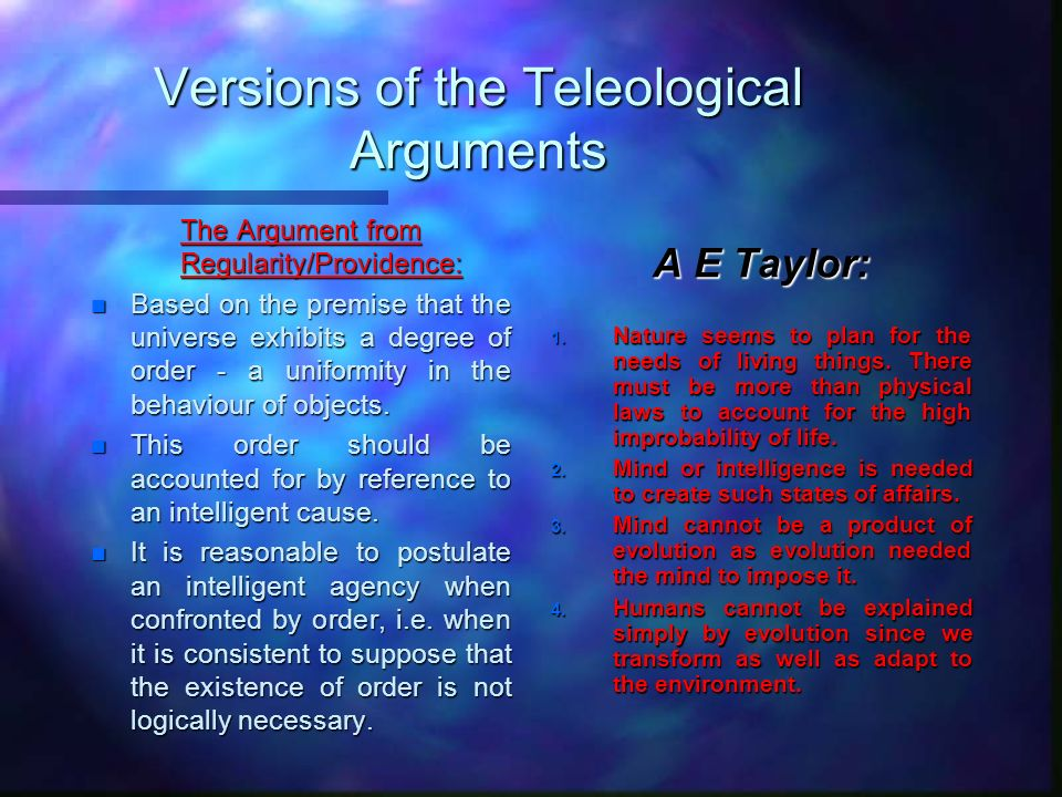Versions of the Teleological Arguments