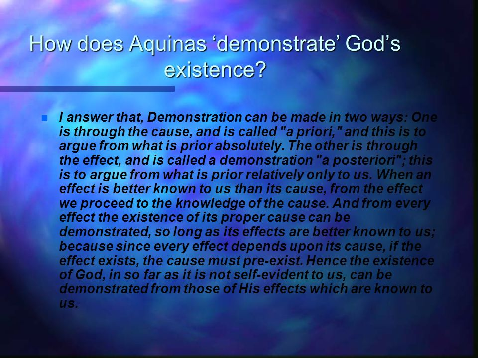 How does Aquinas 'demonstrate' God's existence