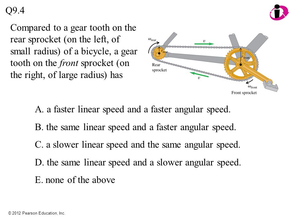 A. a faster linear speed and a faster angular speed.