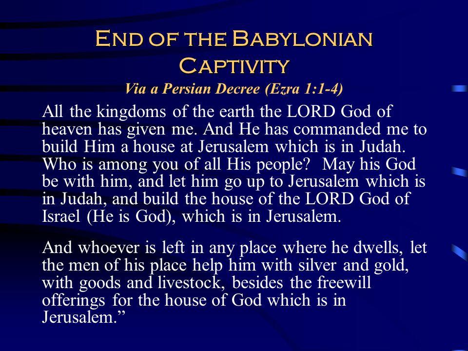 End of the Babylonian Captivity Via a Persian Decree (Ezra 1:1-4)