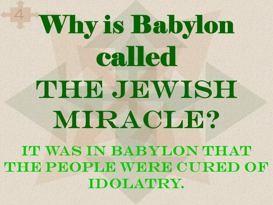 Why is Babylon called the Jewish miracle