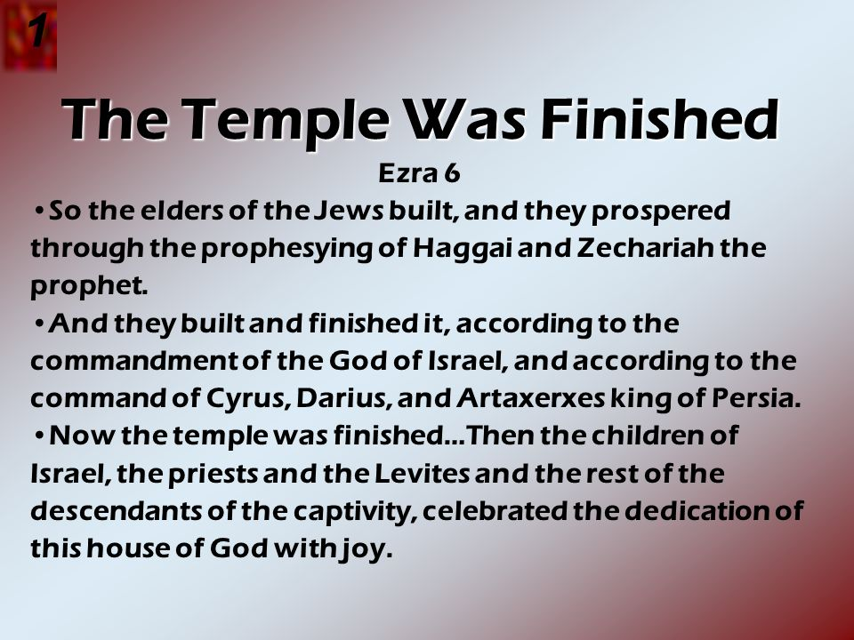 The Temple Was Finished