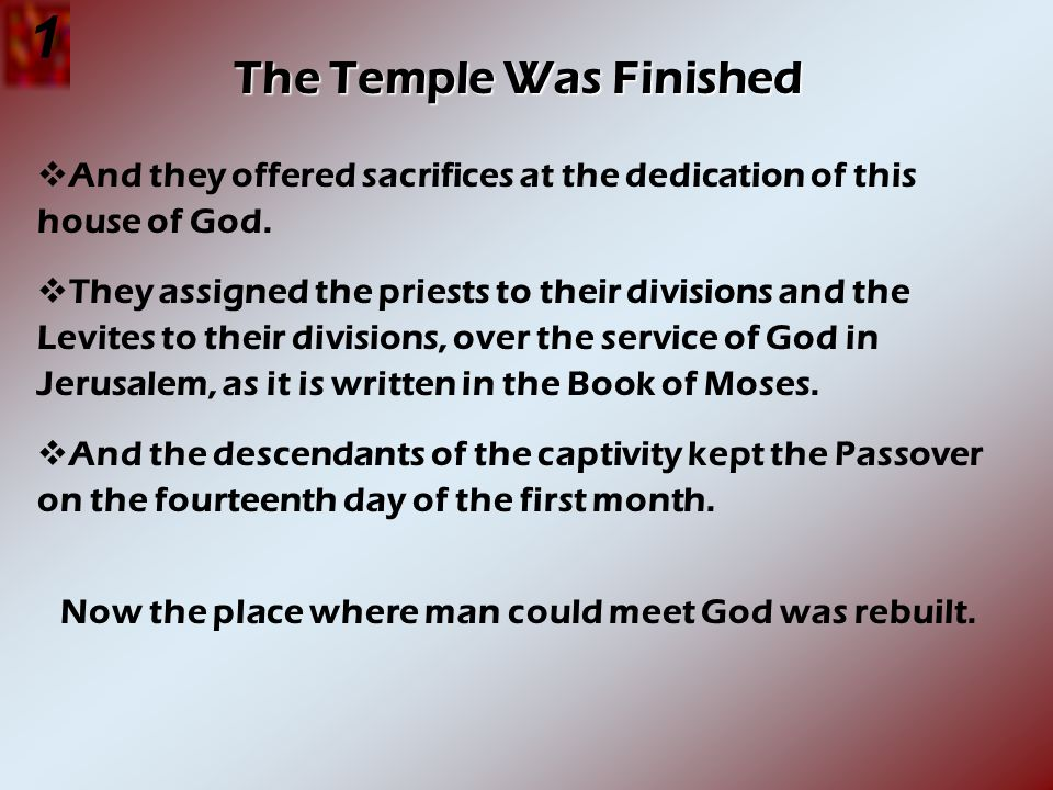 1 The Temple Was Finished