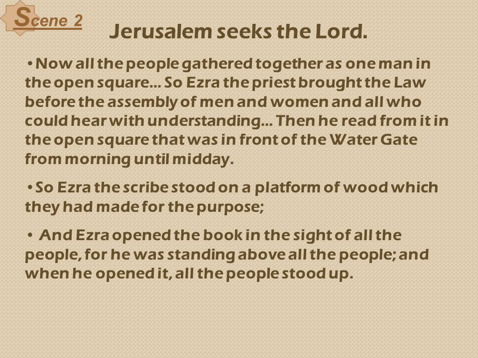 Jerusalem seeks the Lord.