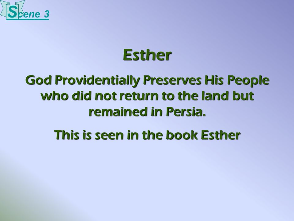 This is seen in the book Esther