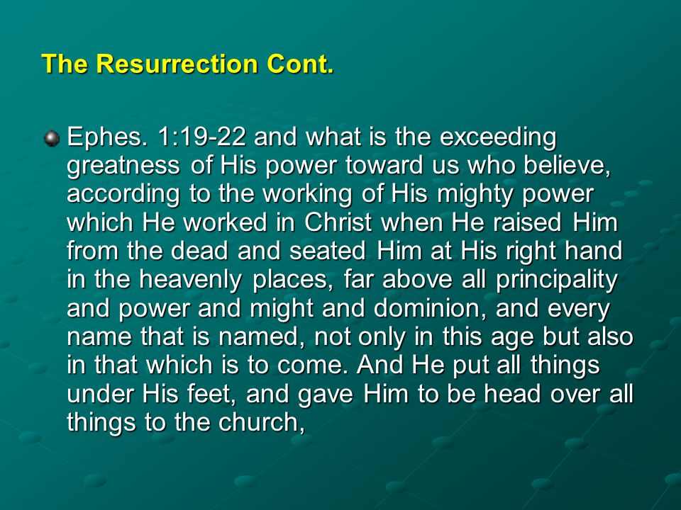 The Resurrection Cont.