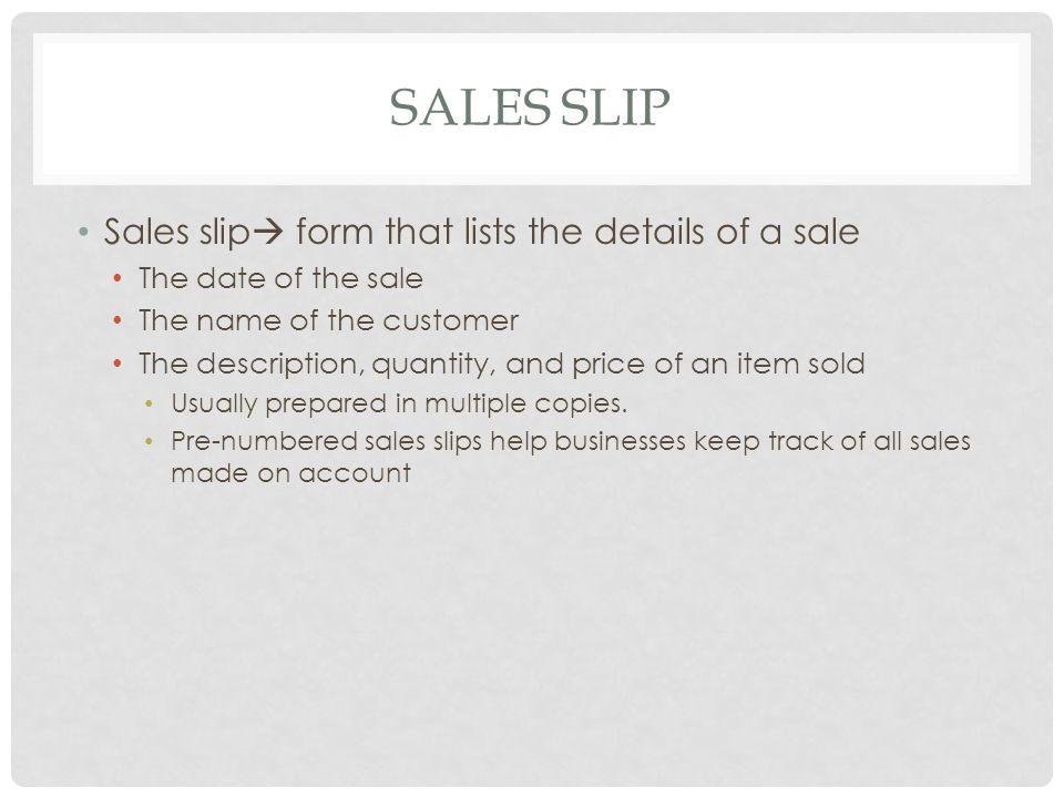 Sales Slip Sales slip form that lists the details of a sale
