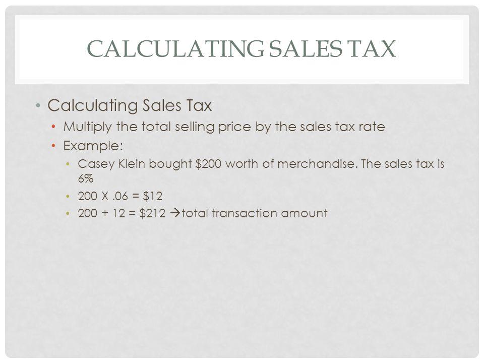 Calculating Sales Tax Calculating Sales Tax