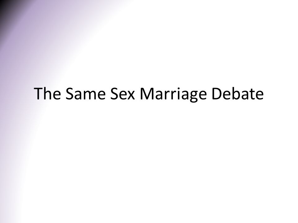 The Same Sex Marriage Debate