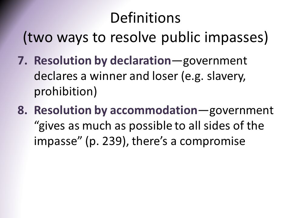Definitions (two ways to resolve public impasses)