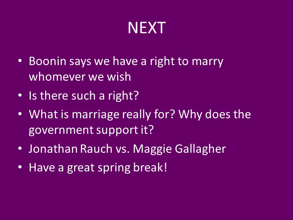 NEXT Boonin says we have a right to marry whomever we wish