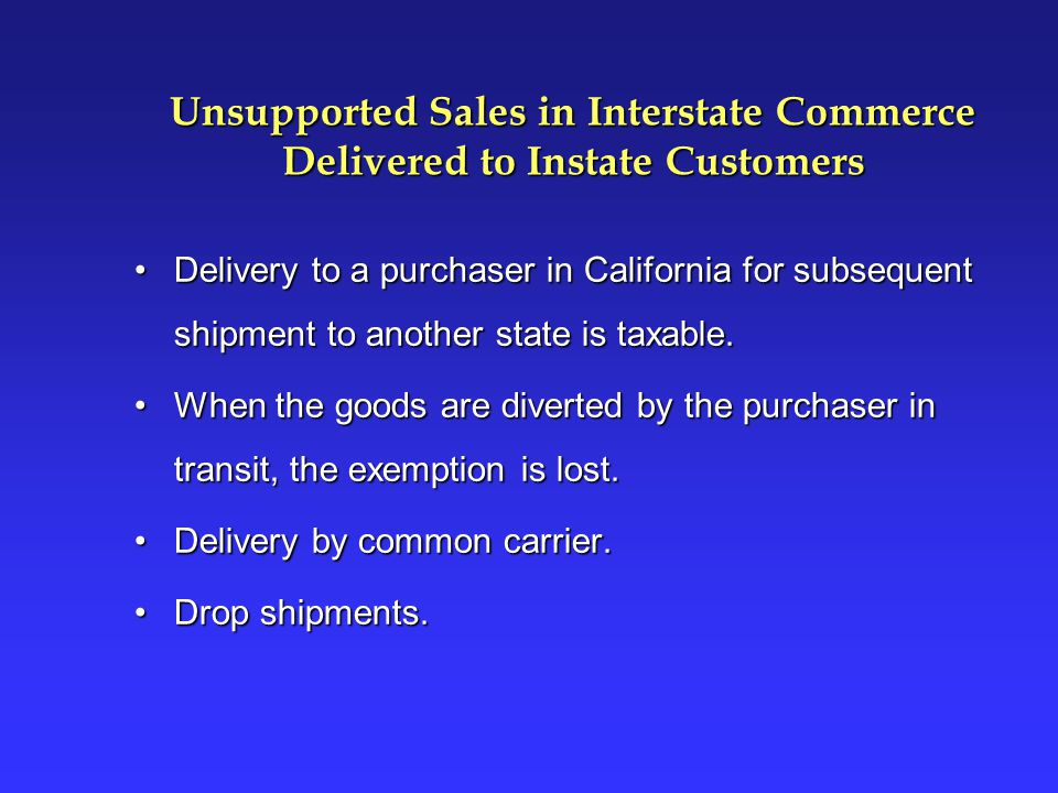 Unsupported Sales in Interstate Commerce Delivered to Instate Customers