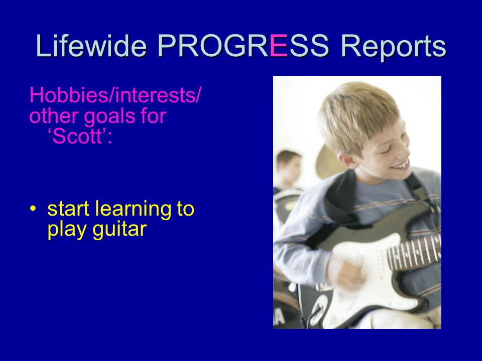 Lifewide PROGRESS Reports