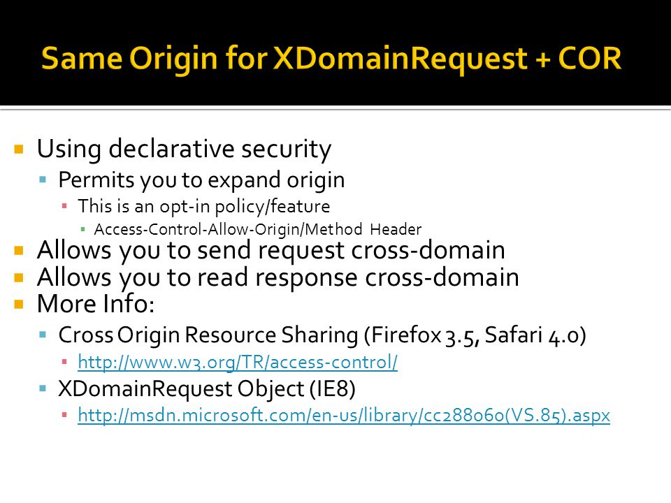 Same Origin for XDomainRequest + COR