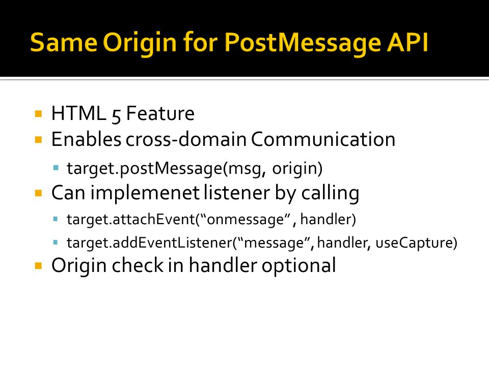 Same Origin for PostMessage API