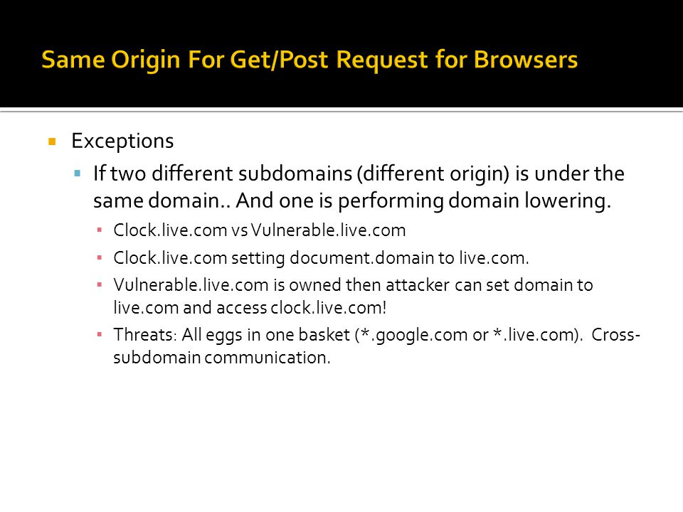 Same Origin For Get/Post Request for Browsers
