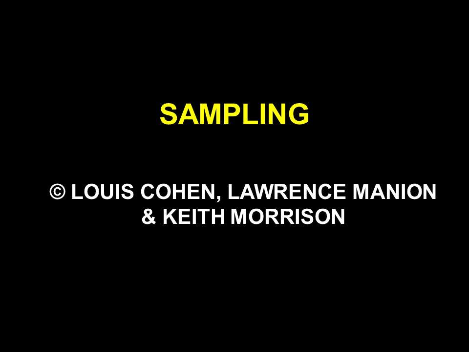 © LOUIS COHEN, LAWRENCE MANION & KEITH MORRISON