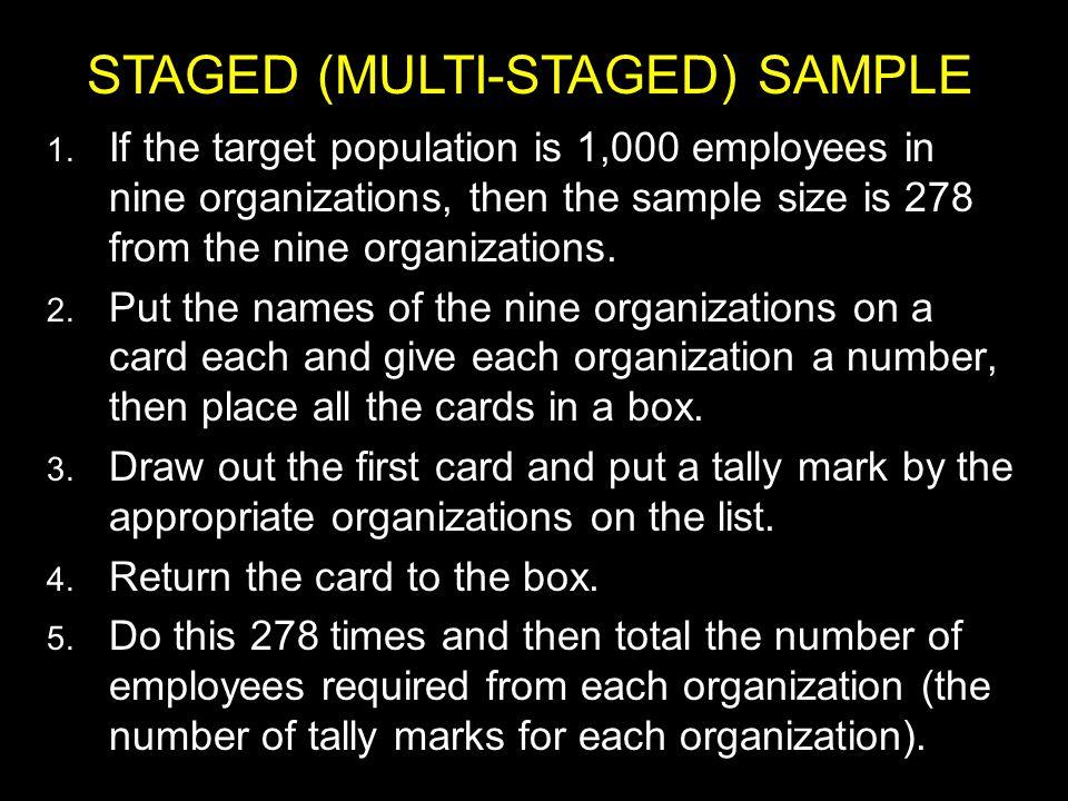 STAGED (MULTI-STAGED) SAMPLE