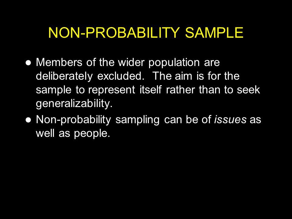 NON-PROBABILITY SAMPLE