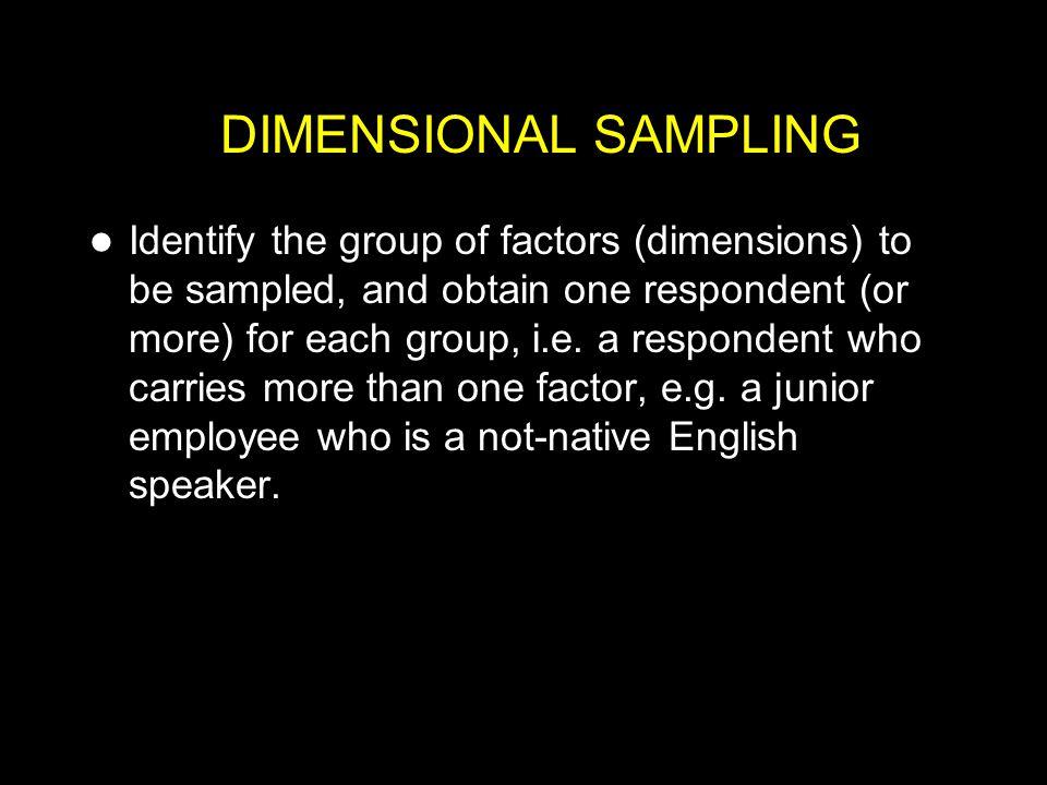 DIMENSIONAL SAMPLING