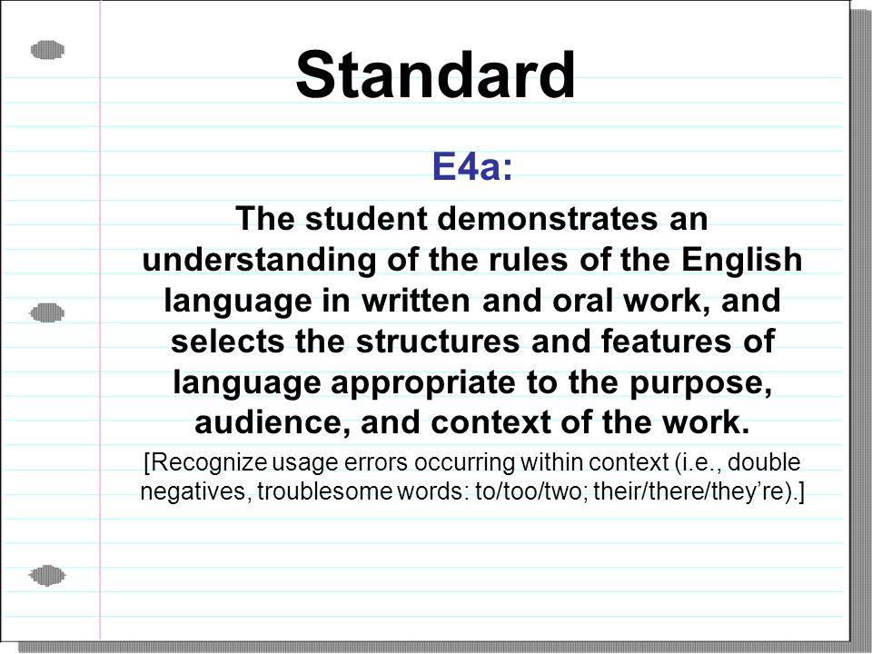 Standard E4a: