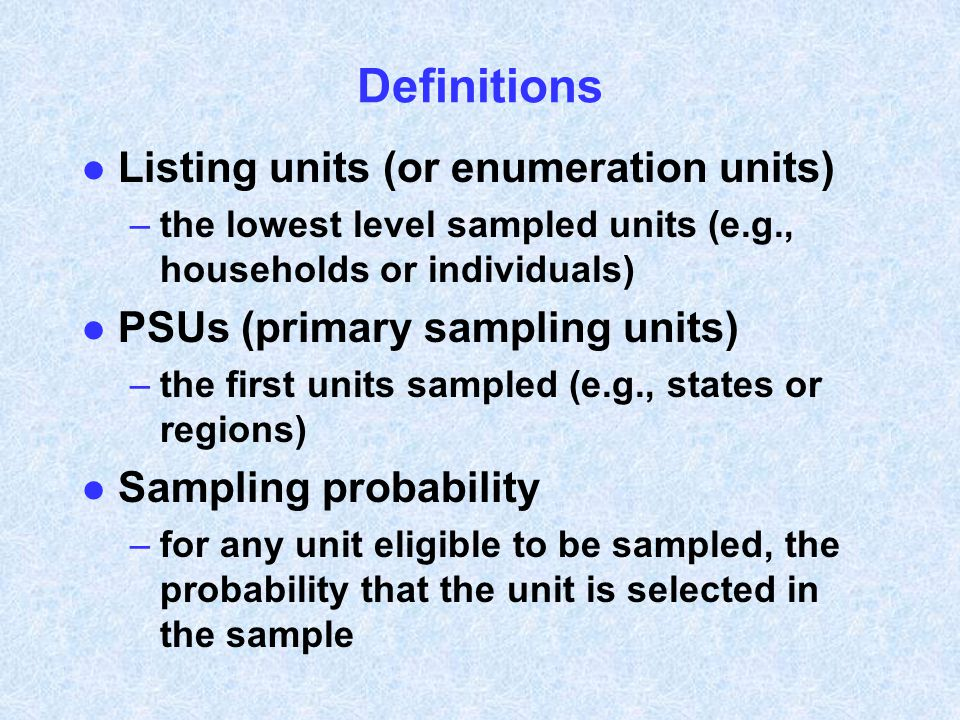 Definitions Listing units (or enumeration units)