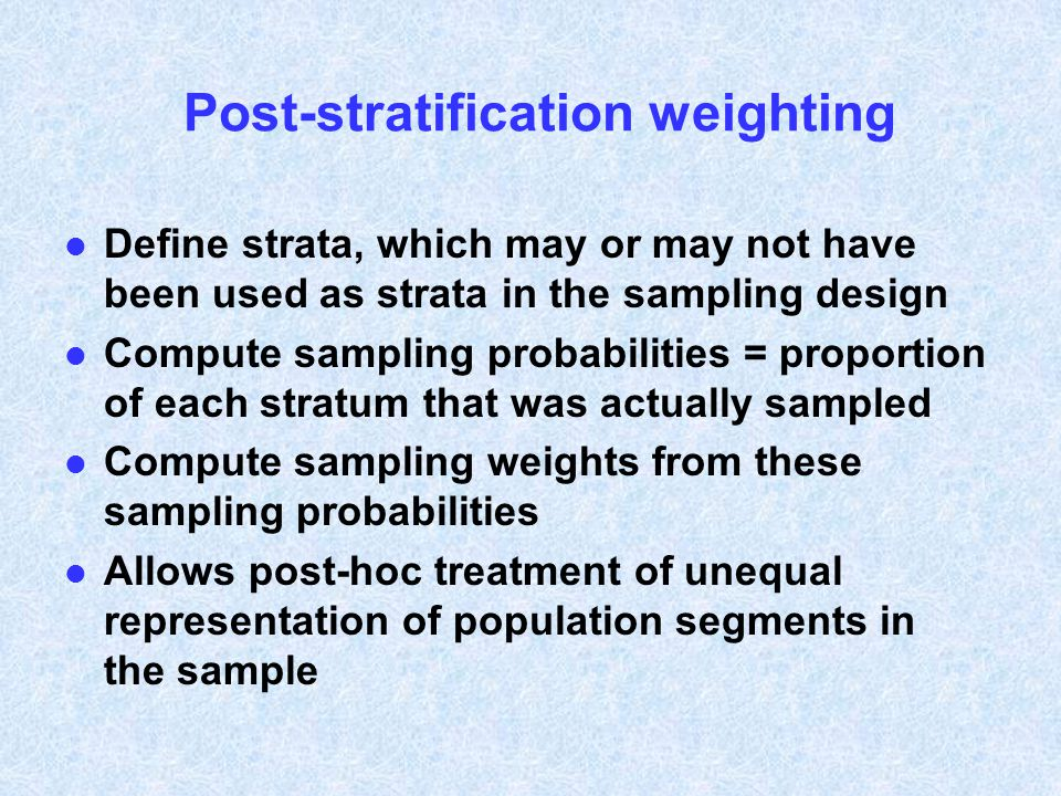 Post-stratification weighting