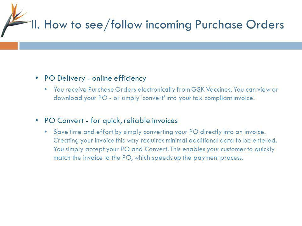 II. How to see/follow incoming Purchase Orders