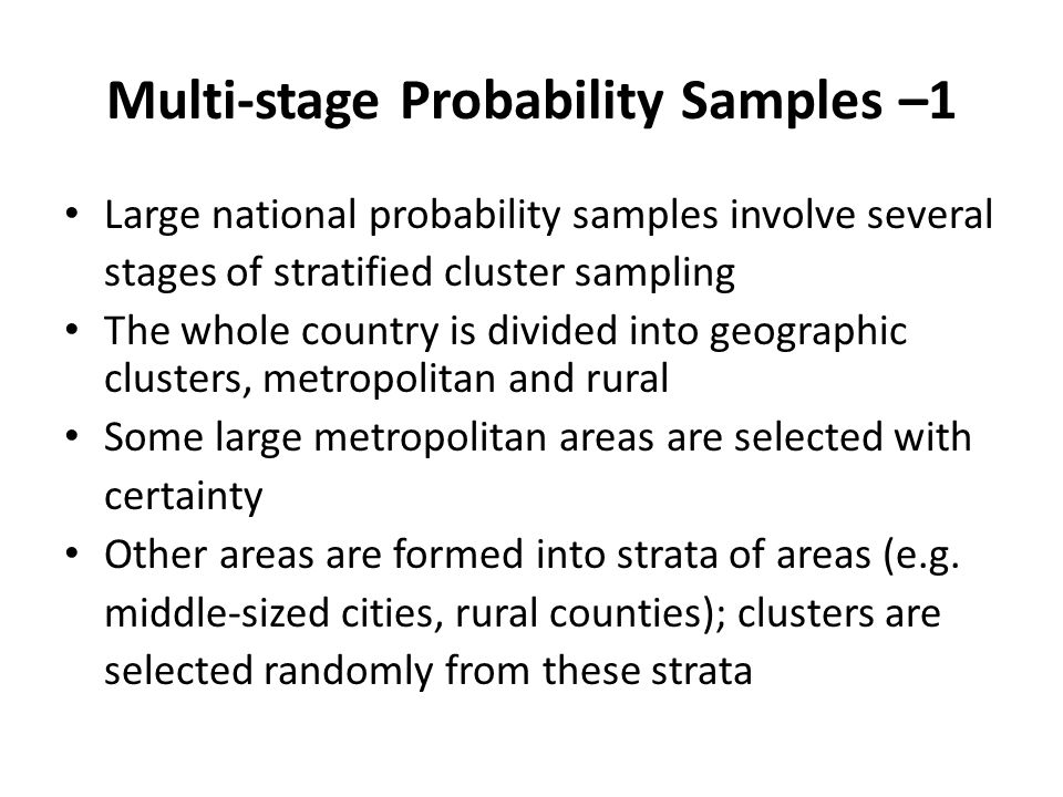 Multi-stage Probability Samples –1