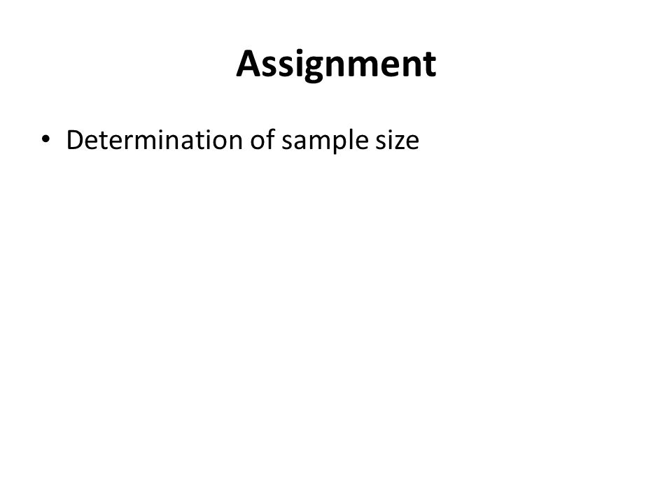 Assignment Determination of sample size