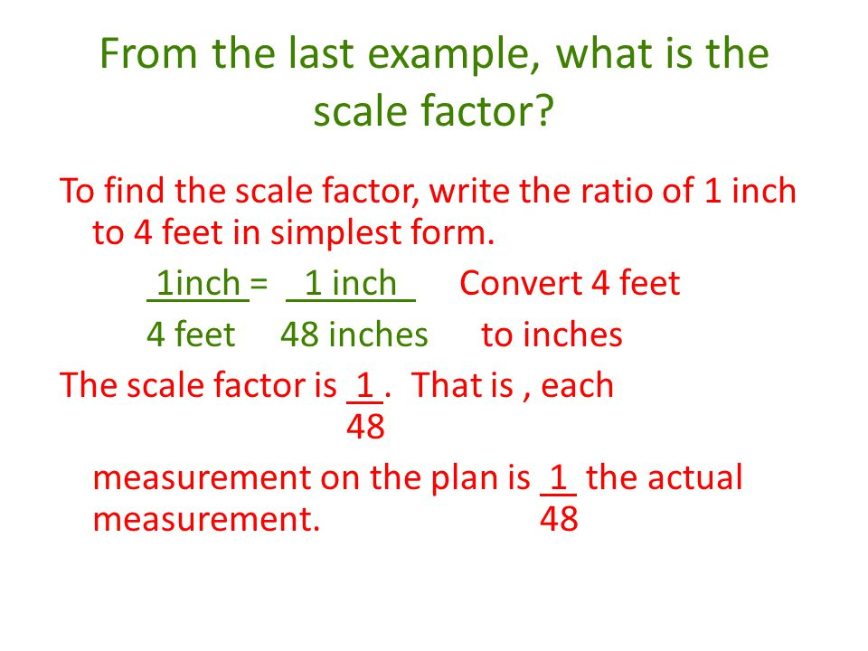From the last example, what is the scale factor
