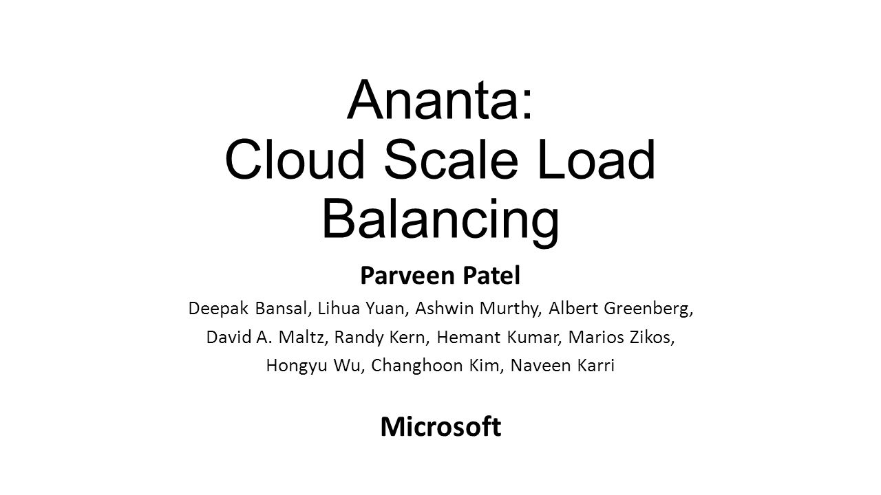 Ananta: Cloud Scale Load Balancing