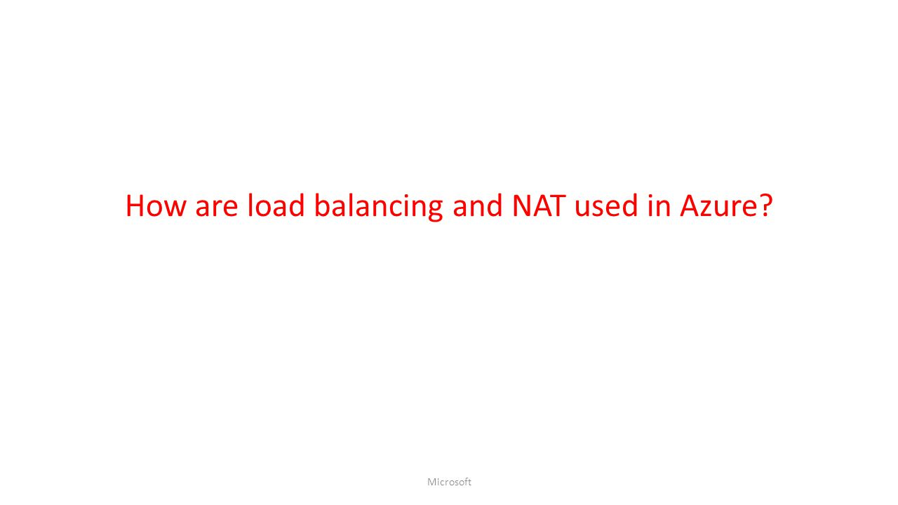 How are load balancing and NAT used in Azure