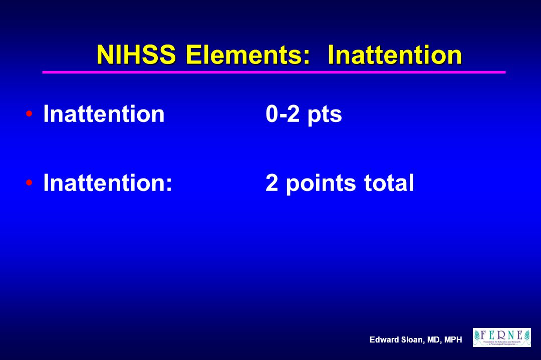 NIHSS Elements: Inattention