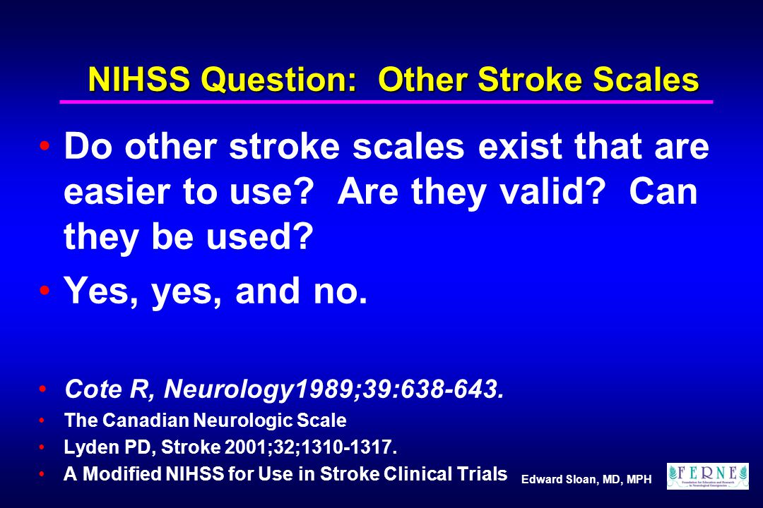 NIHSS Question: Other Stroke Scales