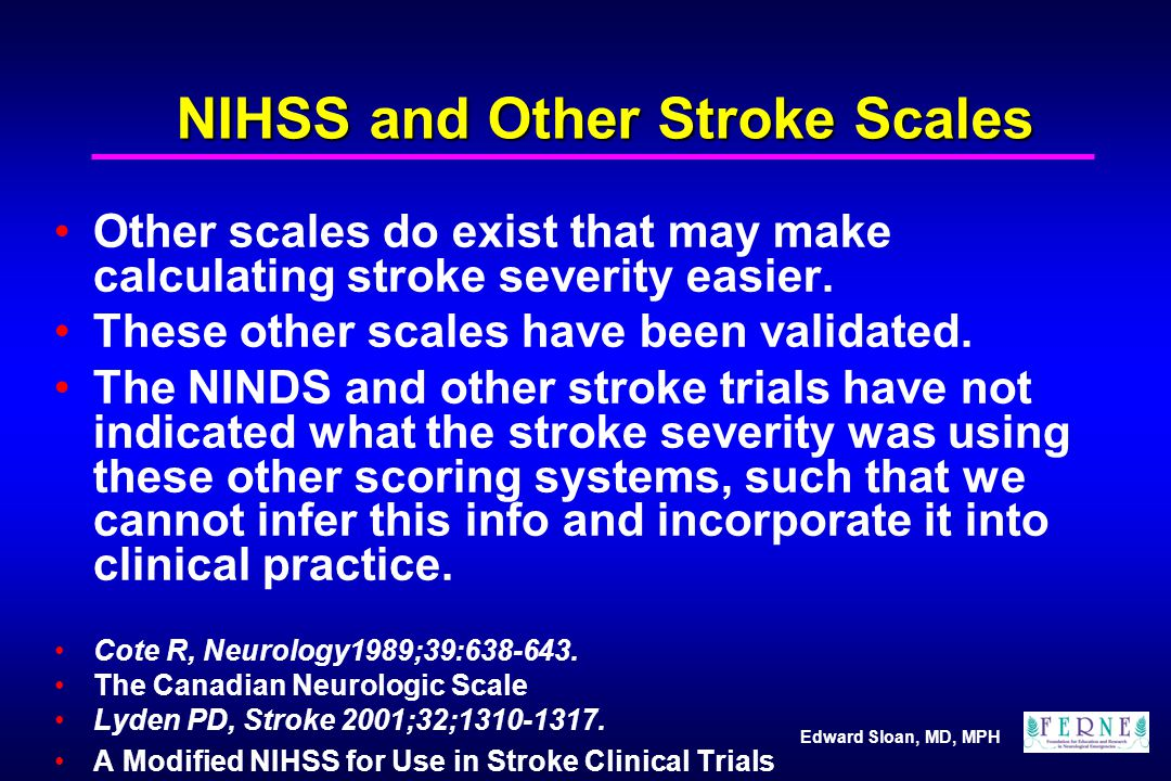 NIHSS and Other Stroke Scales