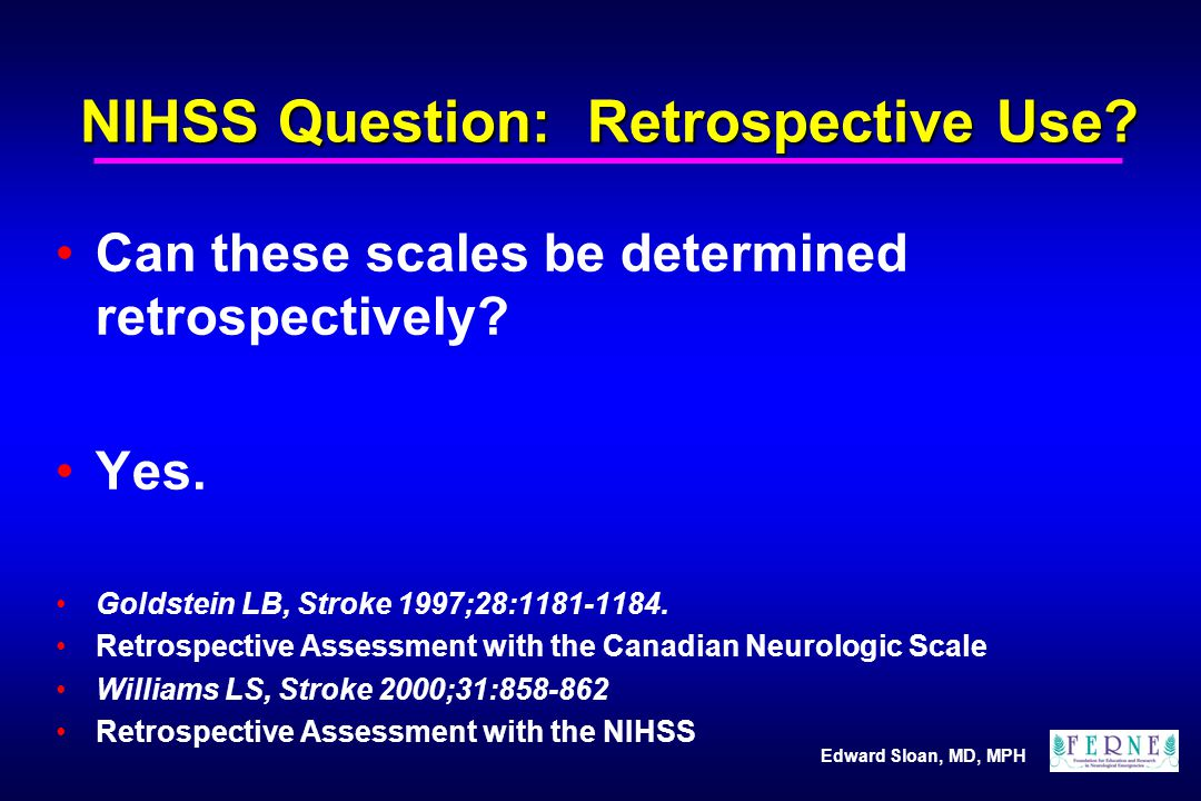 NIHSS Question: Retrospective Use